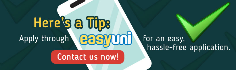 Apply via EasyUni now! Click Register